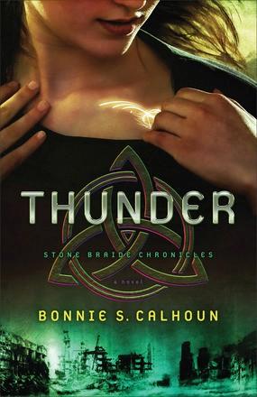 Thunder: A Novel (Stone Braide Chronicles)