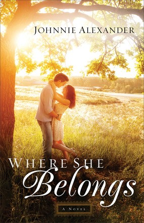Where She Belongs: A Novel (Misty Willow)