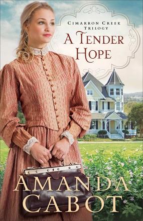 Tender Hope (Cimarron Creek Trilogy)
