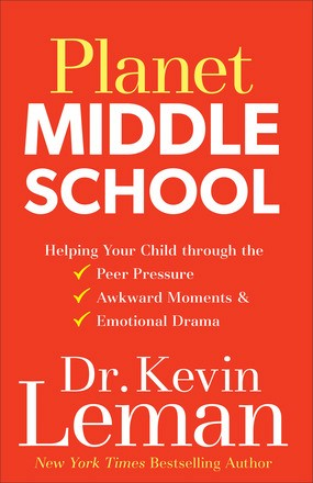 Planet Middle School: Helping Your Child through the Peer Pressure, Awkward Moments & Emotional Drama