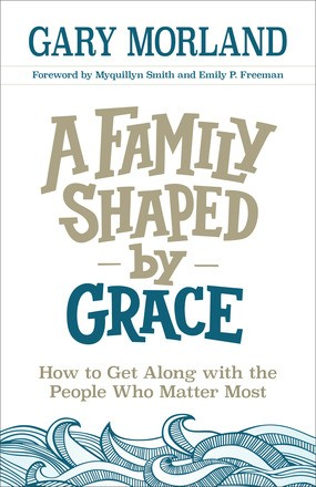 Family Shaped by Grace