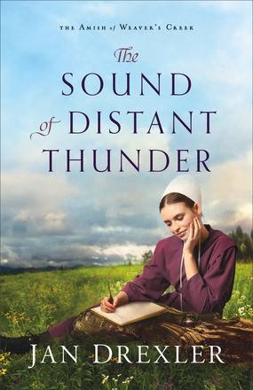 Sound of Distant Thunder (The Amish of Weaver's Creek)