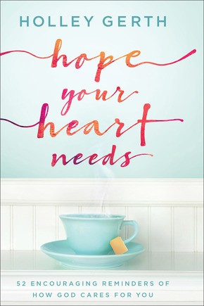 Hope Your Heart Needs: 52 Encouraging Reminders of How God Cares for You *Scratch & Dent*