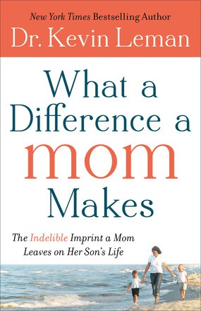 What a Difference a Mom Makes: PB The Indelible Imprint a Mom Leaves on Her Son's Life