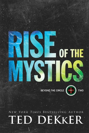 Rise of the Mystics (Beyond the Circle)