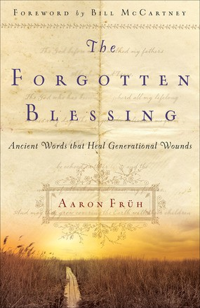 The Forgotten Blessing: Ancient Words That Heal Generational Wounds *Scratch & Dent*