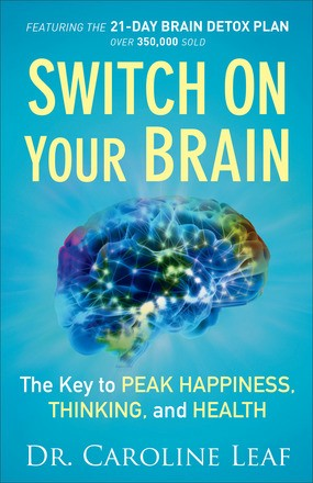 Switch On Your Brain: The Key to Peak Happiness, Thinking, and Health .. NEW 6