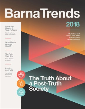 Barna Trends 2018: What's New and What's Next at the Intersection of Faith and Culture
