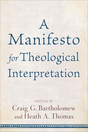 Manifesto for Theological Interpretation