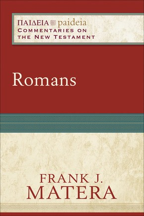 Romans (Paideia: Commentaries on the New Testament) *Scratch & Dent*