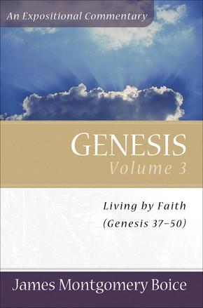 Genesis: Genesis 37-50 (Expositional Commentary)