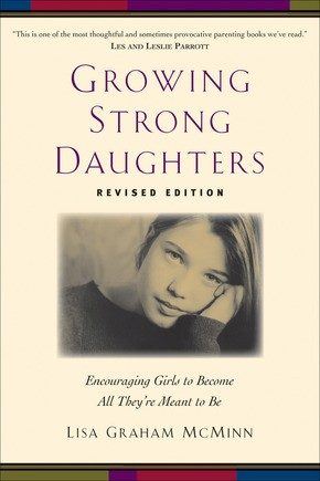 Growing Strong Daughters, rev. ed. by McMinn, Lisa Graham