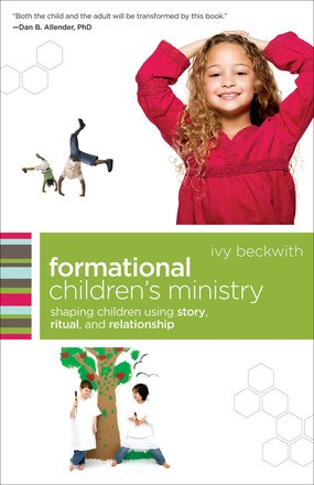 Formational Children's Ministry: Shaping Children Using Story, Ritual, and Relationship (emersion: Emergent Village resources for communities of faith)