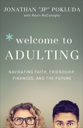 Welcome to Adulting: Navigating Faith, Friendship, Finances, and the Future *Scratch & Dent*