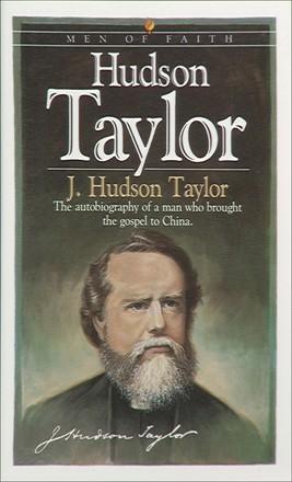 Hudson Taylor (Men of Faith)