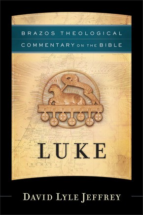Luke (Brazos Theological Commentary on the Bible)
