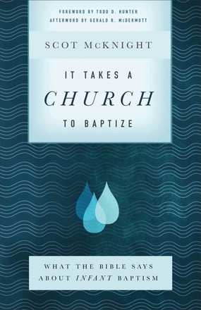 It Takes a Church to Baptize