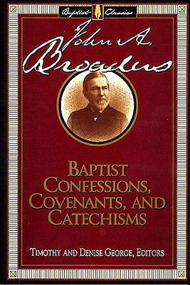 Baptist Confessions, Covenants, and Catechisms (Library of Baptist Classics (Numbered))