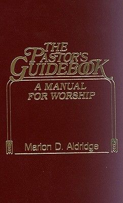 The Pastor's Guidebook: A Manual for Special Occasions *Scratch & Dent*