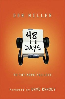 48 Days to the Work You Love, Trade Paper with CD: An Interactive Study with CD (Audio)