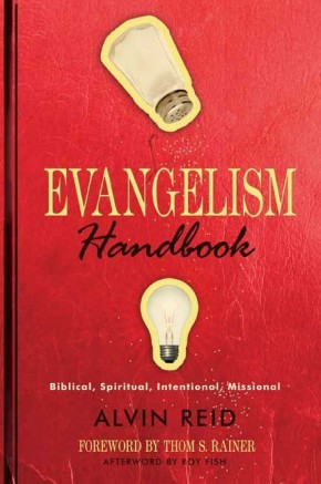 Evangelism Handbook: Biblical, Spiritual, Intentional, Missional