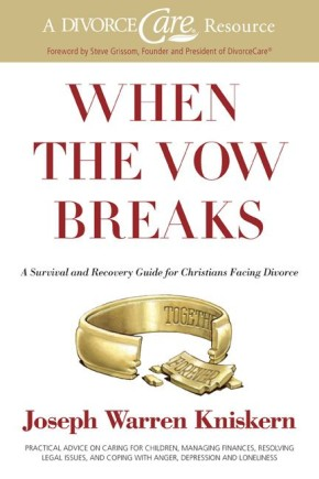 When the Vow Breaks: A Survival and Recovery Guide for Christians Facing Divorce *Scratch & Dent*