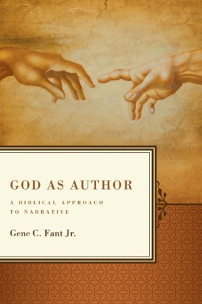 God as Author: A Biblical Approach to Narrative *Scratch & Dent*