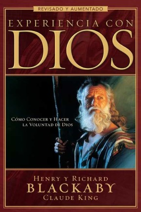 Experiencia con Dios: Knowing and Doing the Will of God, Revised and Expanded (Spanish Edition)