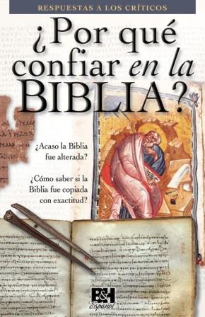 Por que confiar en la Biblia (Coleccion Temas de Fe) (Spanish Edition)