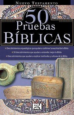 Nuevo Testamento, 50 Pruebas Biblicas (Colección Temas de Fe) (Spanish Edition)