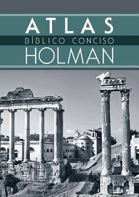 Atlas Biblico Conciso Holman (Spanish Edition)