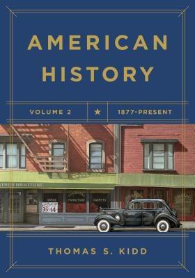 American History, Volume 2: 1877 - Present