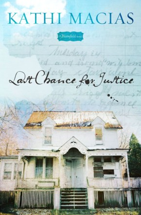 Last Chance for Justice: A Bloomfield Novel