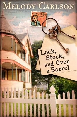 Lock, Stock, and Over a Barrel (A Dear Daphne Novel)