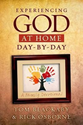 Experiencing God at Home Day by Day: A Family Devotional