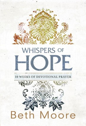Whispers of Hope: 10 Weeks of Devotional Prayer *Scratch & Dent*