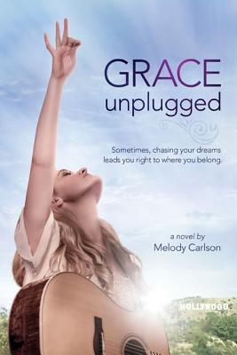 Grace Unplugged: A Novel *Scratch & Dent*