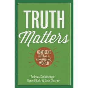 Truth Matters: Confident Faith in a Confusing World *Scratch & Dent*