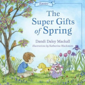 The Super Gifts of Spring: Easter (Seasons Series) *Scratch & Dent*