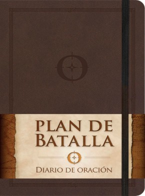 Plan de batalla, Diario de oracion (Spanish Edition)