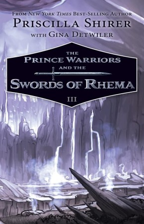 The Prince Warriors and the Swords of Rhema *Scratch & Dent*