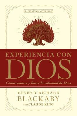Experiencia con Dios, edicion 25 aniversario (Spanish Edition)