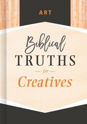 Art: Biblical Truths for Creatives