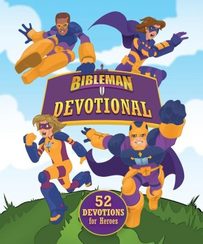 Bibleman Devotional: 52 Devotions for Heroes