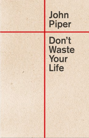 Don't Waste Your Life (Redesign) *Scratch & Dent*