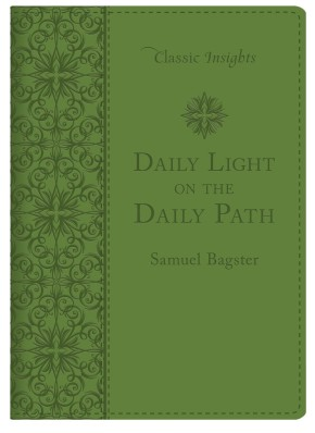 Daily Light on the Daily Path (Classic Insights) *Scratch & Dent*