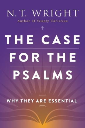 The Case for the Psalms: Why They Are Essential *Scratch & Dent*