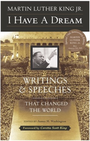 I Have a Dream: Writings and Speeches That Changed the World, Special 75th Anniversary Edition (Martin Luther King, Jr., born January 15, 1929) *Scratch & Dent*