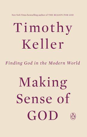 Making Sense of God: Finding God in the Modern World *Scratch & Dent*