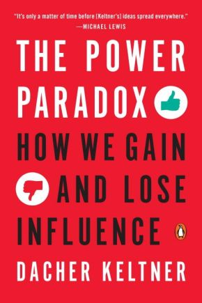 The Power Paradox: How We Gain and Lose Influence *Scratch & Dent*